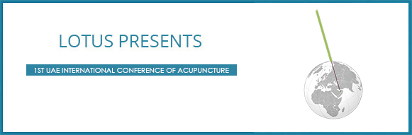 1st UAE International Conference of Acupuncture – November 10 & 11, 2015